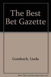 The Best Bet Gazette