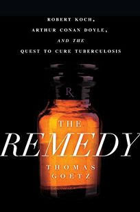 The Remedy: Robert Koch