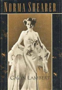 Norma Shearer: A Biography