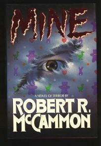 Mine: A Novel of Terror
