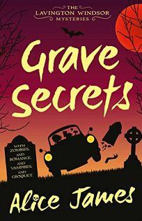 Grave Secrets: A Lavington Windsor Mystery