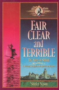Fair Clear and Terrible: The Story of Shiloh