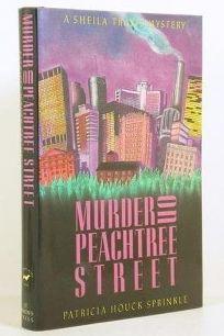 Murder on Peachtree Street: A Sheila Travis Mystery