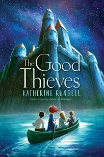 Children's Book Review: The Good Thieves by Katherine