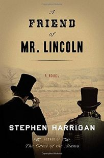 A Friend of Mr. Lincoln