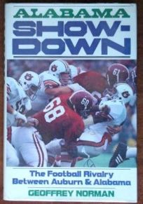 Alabama Showdown: The Football Rivalry Between Auburn and Alabama
