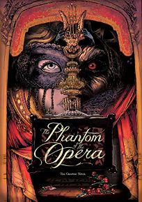 Phantom of the Opera: The Graphic Novel