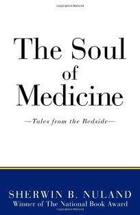 Soul of Medicine: Tales from the Bedside