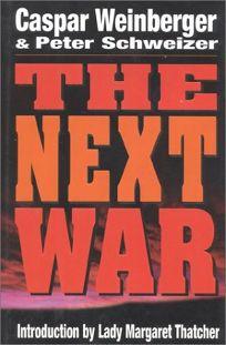 The Next War: Third Edition