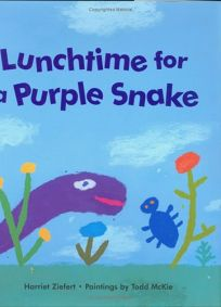 LUNCHTIME FOR A PURPLE SNAKE