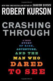 Crashing Through: A Story of Risk