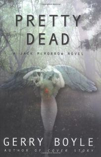 PRETTY DEAD: A Jack McMorrow Novel