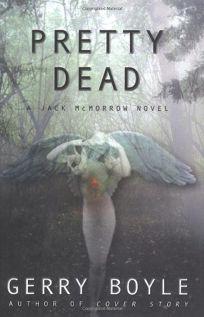 PRETTY DEAD: A Jack McMorrow Novel