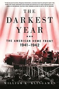 The Darkest Year: The American Homefront