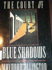 Court of Blue Shadows H