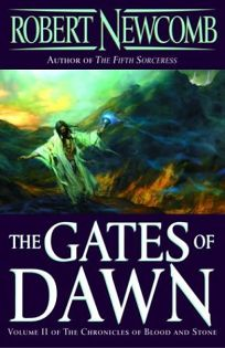 THE GATES OF DAWN: The Chronicles of Blood and Stone: Volume II