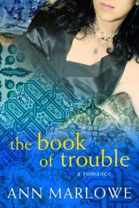 The Book of Trouble: A Romance