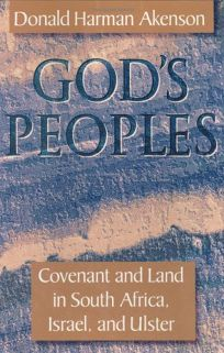Gods Peoples: Covenant and Land in South Africa