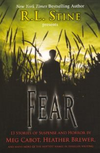 Fear: 13 Stories of Suspense and Horror Bound for Schools & Libraries