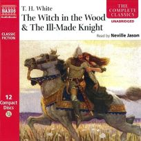 The Witch in the Wood & the Ill-Made Knight