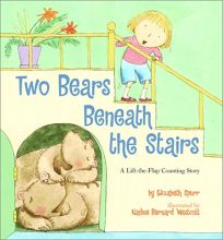 Two Bears Beneath the Stairs: A Lift-The-Flap Counting Story