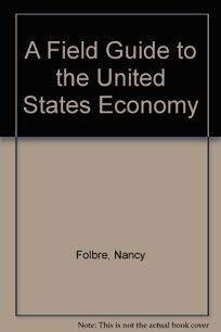 Field Guide to Us Economy