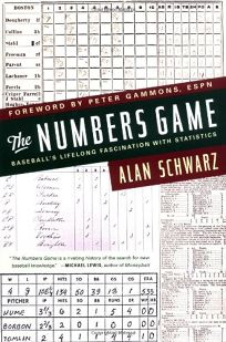 THE NUMBERS GAME: Baseballs Lifelong Fascination with Statistics