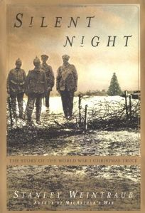 SILENT NIGHT: The Remarkable 1914 Christmas Truce