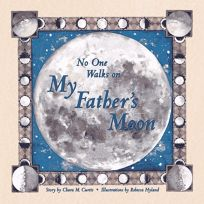 No One Walks on My Fathers Moon