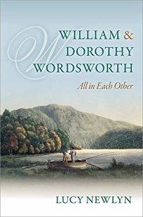 "Dorothy and William Wordsworth: ""All in each other"""