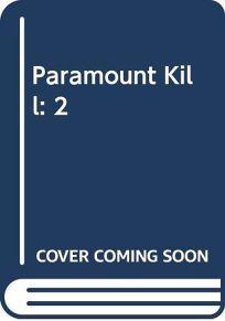 Paramount Kill