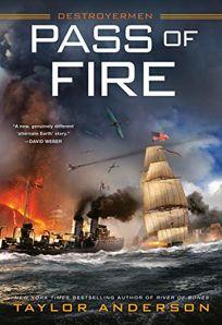 Pass of Fire (Destroyermen #14)