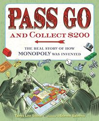 Pass Go and Collect : The Real Story of How Monopoly Was Invented