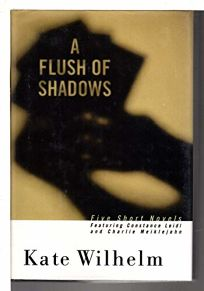 A Flush of Shadows: Five Short Novels Featuring Constance Leidl and Charlie Meiklejohn