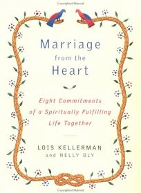 Marriage from the Heart: Eight Commitments of a Spiritually Fulfilling Life Together