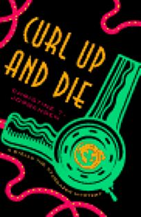 Curl Up and Die: A Stella the Stargazer Mystery