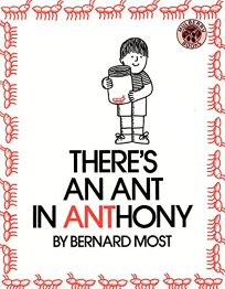 Theres an Ant in Anthony