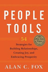 People Tools: 54 Strategies for Building Relationships