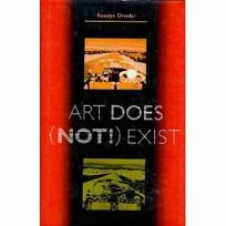 Art Does Not! Exist