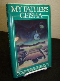 My Fathers Geisha