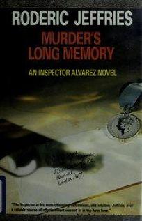 Murders Long Memory: An Inspector Alvarez Novel