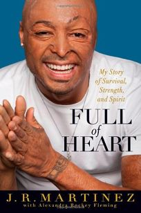 Full of Heart: My Story of Survival