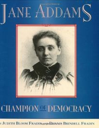 Jane Addams: Champion of Democracy