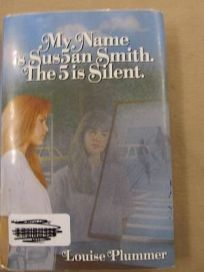 My Name Is Sus5an Smith. the 5 Is Silent