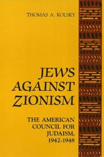 Jews Against Zionism PB: The American Council for Judaism