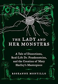The Lady and Her Monsters: A Tale of Dissections