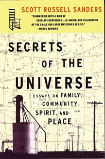 Secrets of the Universe: Essays on Family