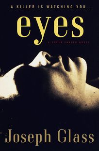Eyes: A Susan Shader Novel