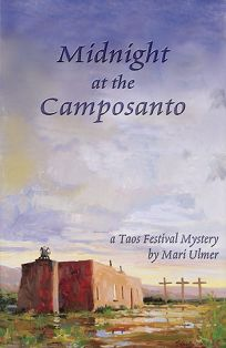 Midnight at the Camposanto: A Taos Mystery