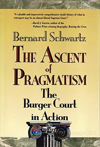 The Ascent of Pragmatism: The Burger Court in Action